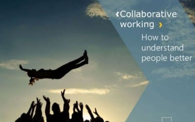 Collaborative Working – our guide on how to understand people better