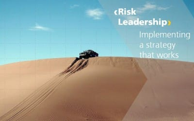 Risk Leadership – implementing a risk strategy that works