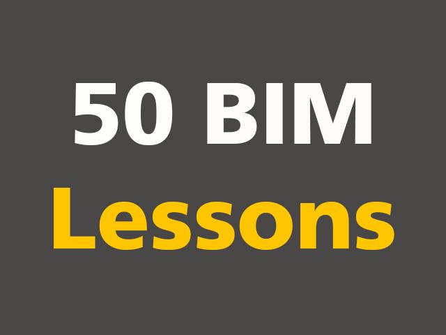 50 BIM Lessons