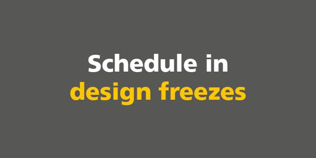 BIM: Schedule in  design freezes
