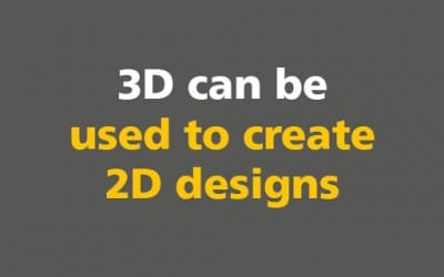 BIM: 3D can be used to create 2D designs