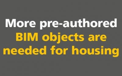 BIM: More pre-authored BIM objects are needed for housing