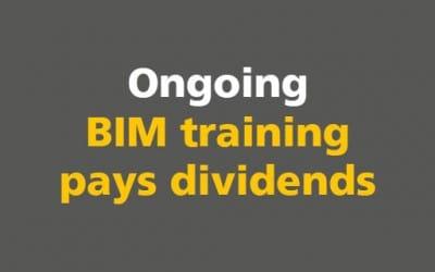BIM: Ongoing BIM training pays dividends
