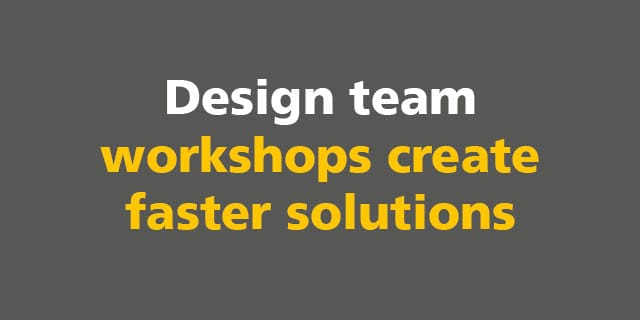 BIM: Design team workshops create faster solutions